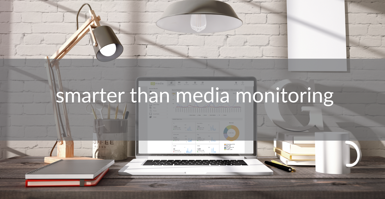 media intelligence, smarter than media monitoring